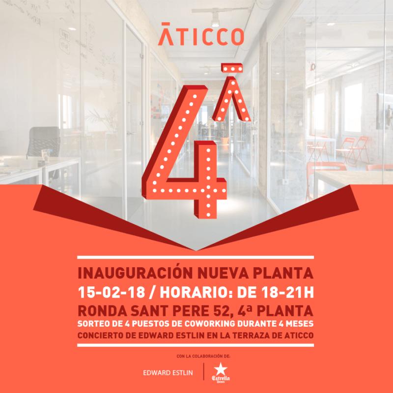 Ven con nosotros a la inauguración de #LaCuartaDeAticco