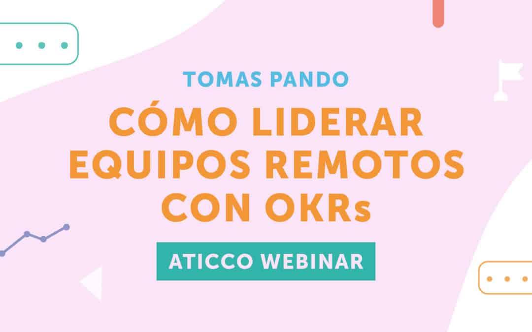 Aticco Webinars: La metodología de Google y Amazon para sus equipos remotos